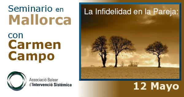 """Seminario en Mallorca: """"La infidelidad en la pareja"""" con Carmen Campo"""