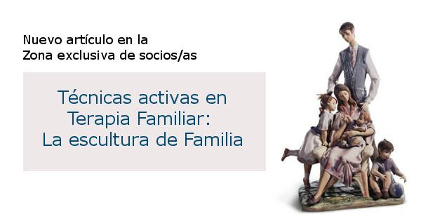 Técnicas activas en Terapia Familiar: La escultura de Familia