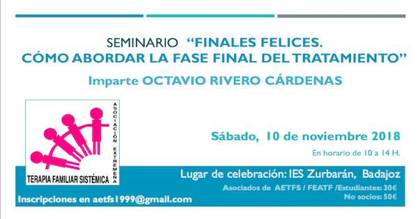 """Seminario AETFS: """"Finales Felices. Cómo abordar la fase final del tratamiento"""" con Octavio Rivero"""