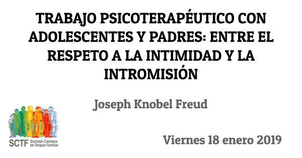 Jornada SCTF: Trabajo psicoterapéutico con adolescentes y padres: entre el respeto a la intimidad y la intromisión