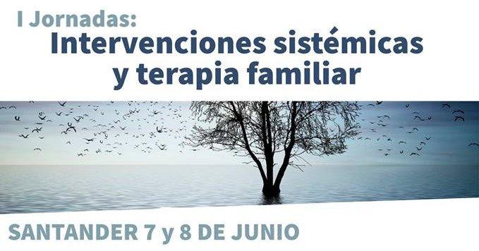 I Jornadas Intervenciones Sistémicas y Terapia Familiar de ASTEFAMCAN