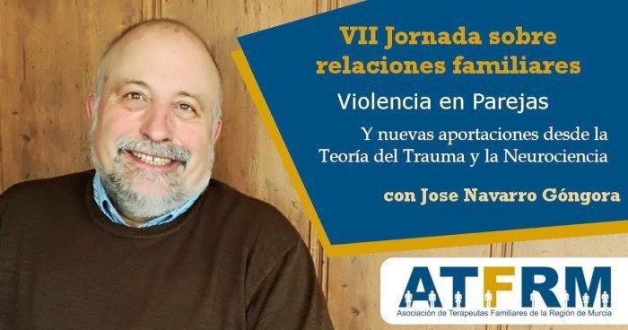 VII Jornada sobre Relaciones Familiares de la ATFRM con Jose Navarro Góngora