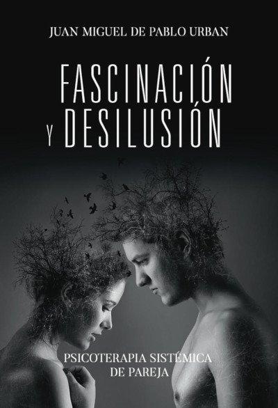 fascinacion y desilusión