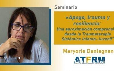 Seminario ATFRM: «Apego, trauma y resiliencia» con Maryorie Dantagnan