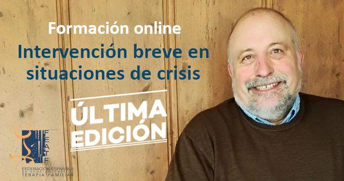 Formación online: Intervención breve en situaciones de crisis. III Edición